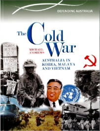 THE COLD WAR: DEFENDING AUSTRALIA