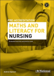 A+ PRE-APPRENTICESHIP MATHS AND LITERACY FOR NURSING