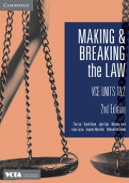CAMBRIDGE MAKING AND BREAKING THE LAW VCE UNITS 1&2 STUDENT BOOK 2E